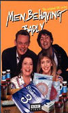 The cover of the Men Behaving Badly Season 3 DVD